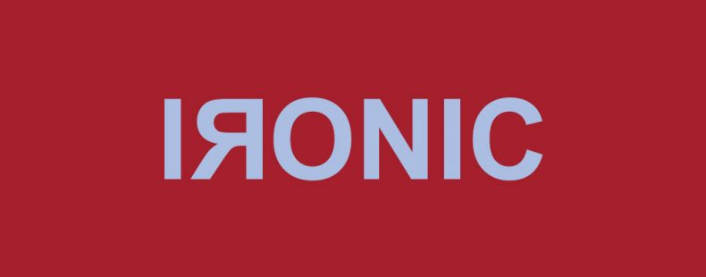 Is Ironic The Most Abused Word In English? – Dictionary.com