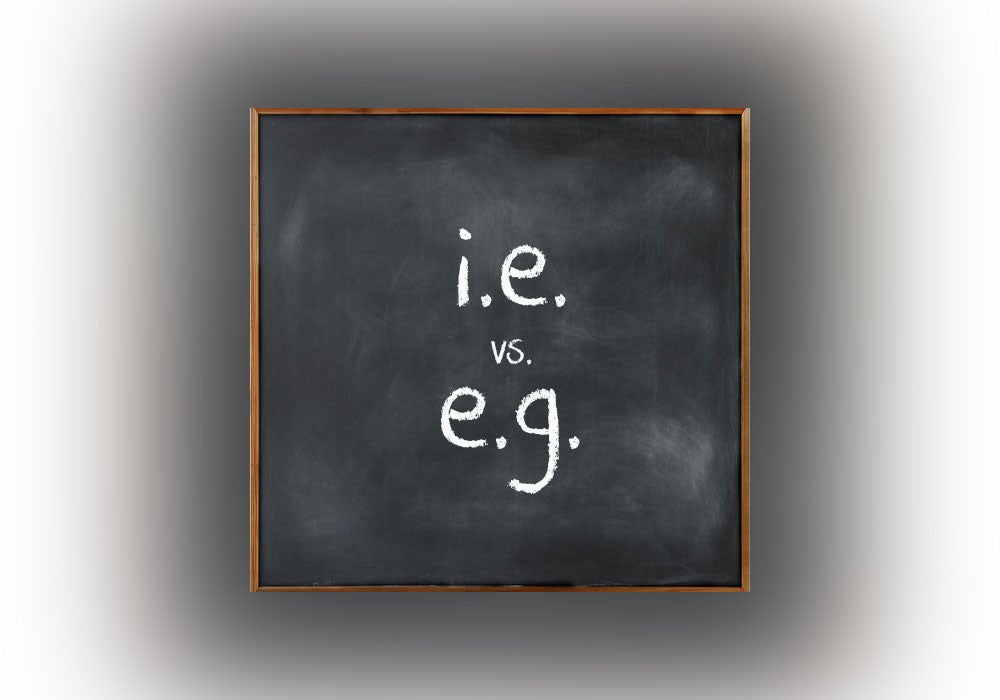 """What's The Difference Between """"i.e."""" And """"e.g.""""?"""