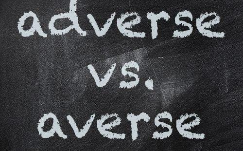 chalkboard, averse, adverse