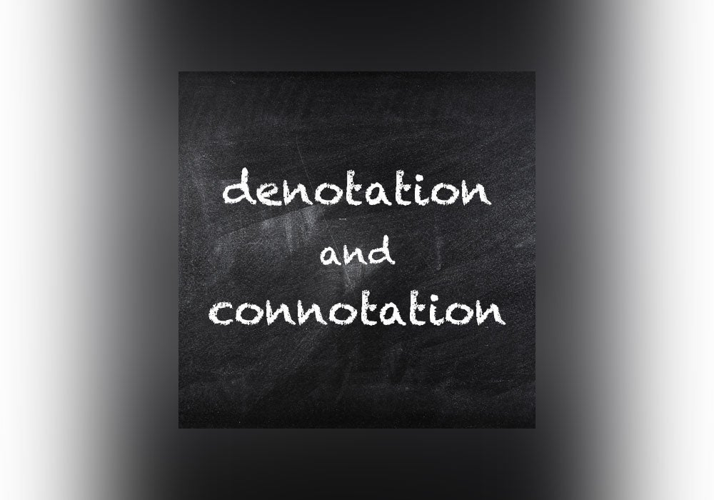 Denotation vs  Connotation - Everything After Z by