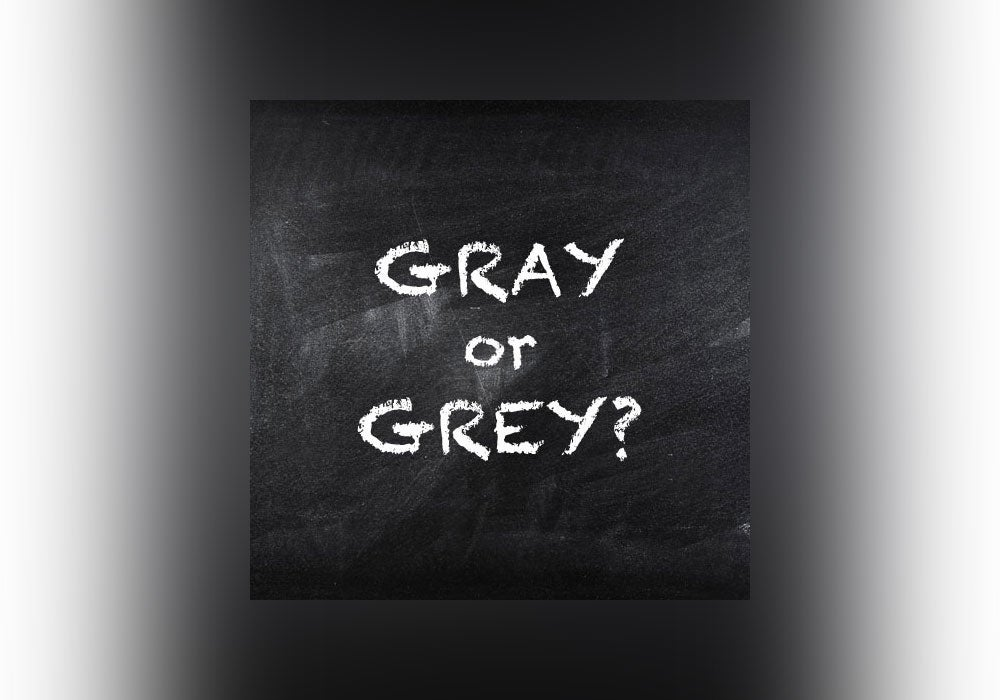 color grey or gray Grey vs Gray   Everything After Z by Dictionary.com color grey or gray