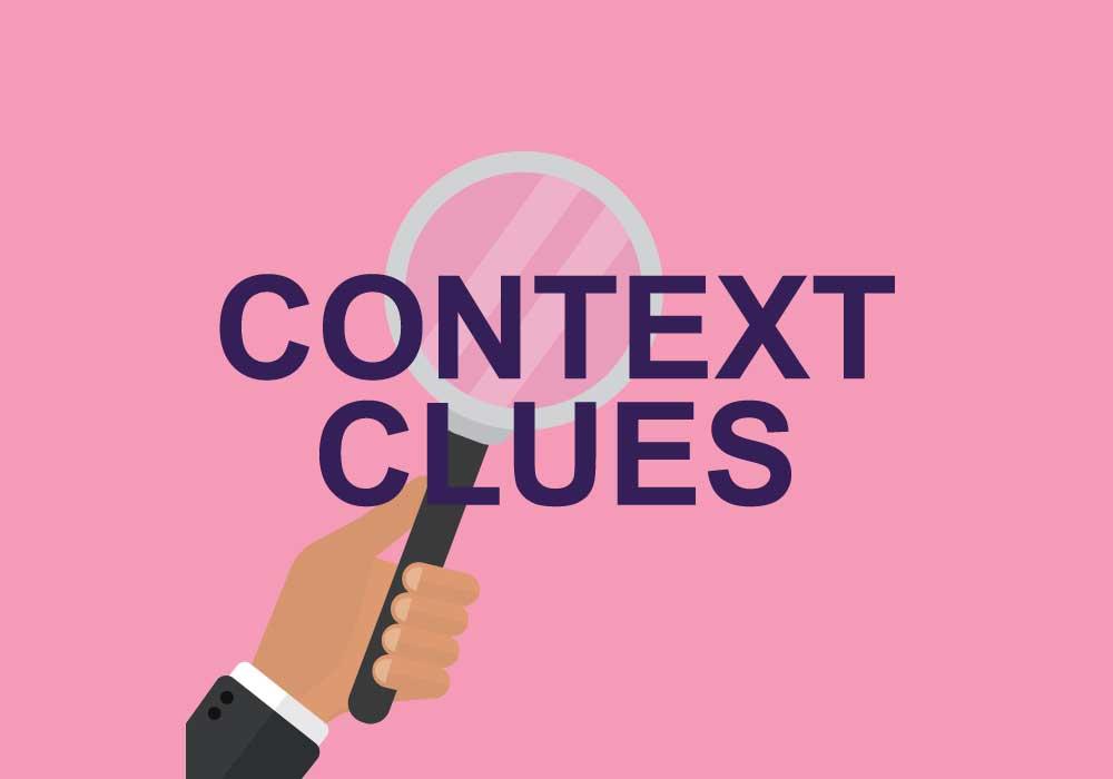 What Are Context Clues? | Dictionary.com