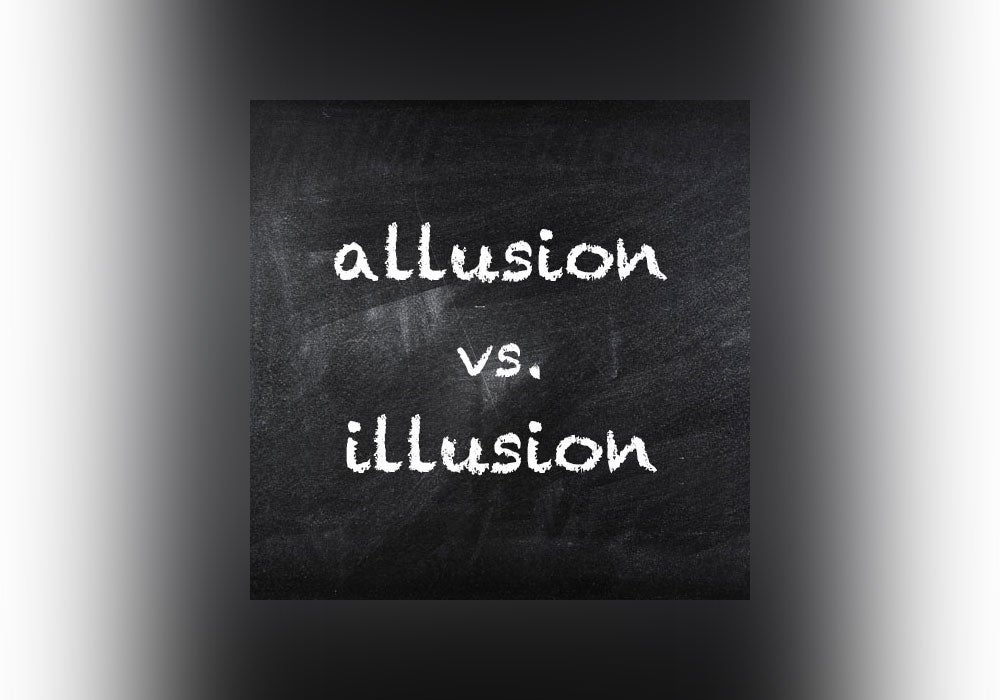 Allusion vs  Illusion - Everything After Z by Dictionary com