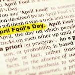"How Did April 1 Become ""April Fools' Day""?"