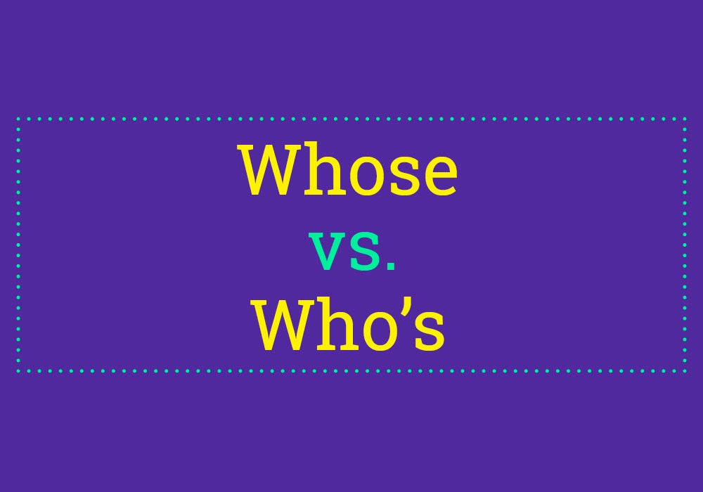 Whose Vs  Who's - Everything After Z by Dictionary com