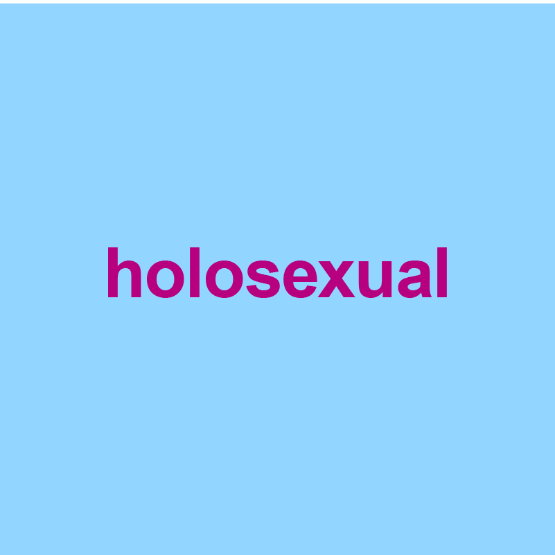 light blue background with word holosexual on it