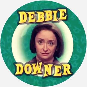 Image result for debbie downer