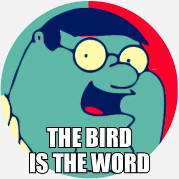 what does bird is the word mean pop culture by dictionary com