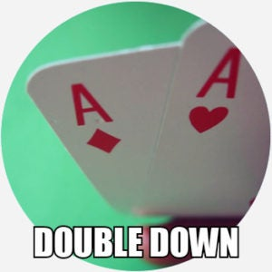 Double Down Meaning