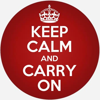 What Does keep calm and carry on Mean? | Slang by Dictionary com