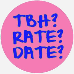 TBH, rate \u0026 date - tbh, rate, and date - What does tbh, rate, and