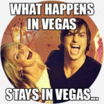 What Does What Happens In Vegas Mean Pop Culture By Dictionary Com