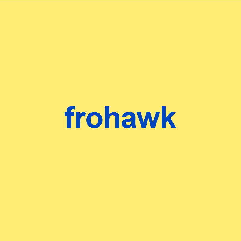 yellow background with frohawk written on it