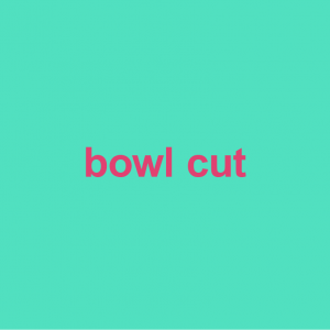 teal background with words bowl cut on it