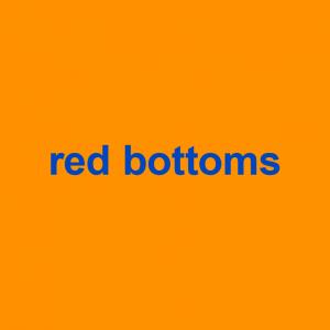 Red Bottoms Dictionary Com