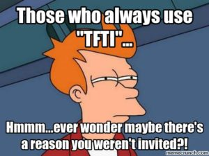 What Does Rt Mean >> What Does TFTI Mean? | Acronyms by Dictionary.com
