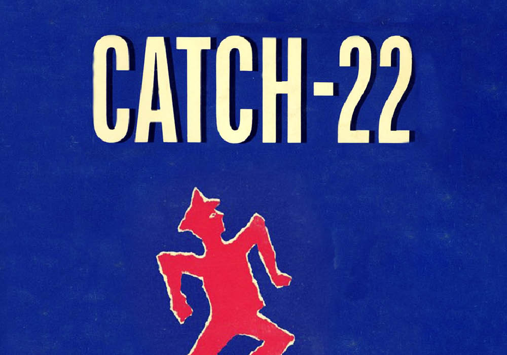 What Does Catch 22 Mean Slang By Dictionarycom