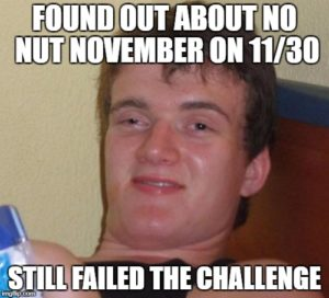 no nut november warum