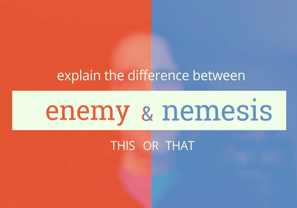 Explain The Difference Between Enemy And Nemesis Everything After