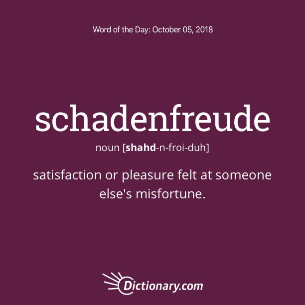 Word of the Day - schadenfreude | Dictionary.com