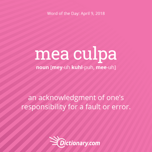 Word of the Day - mea culpa | Dictionary com