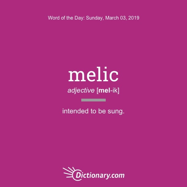 Word of the Day - melic | Dictionary com