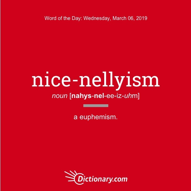 Word of the Day - nice-nellyism   Dictionary com