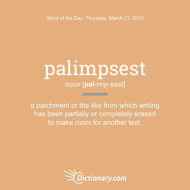 2250f35f791 Word of the Day - palimpsest