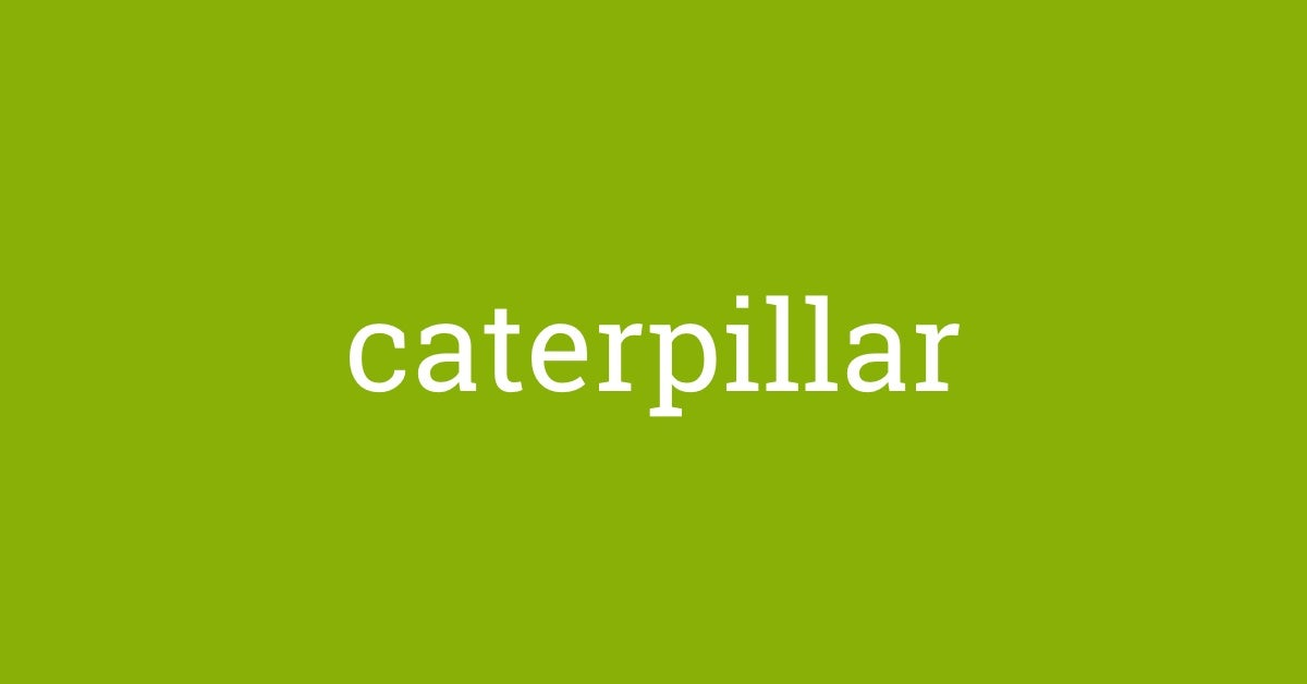 Word of the Day - caterpillar | Dictionary com
