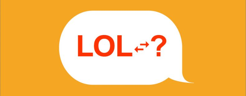 """Switch It Up And Try These Synonyms For """"LOL""""? 