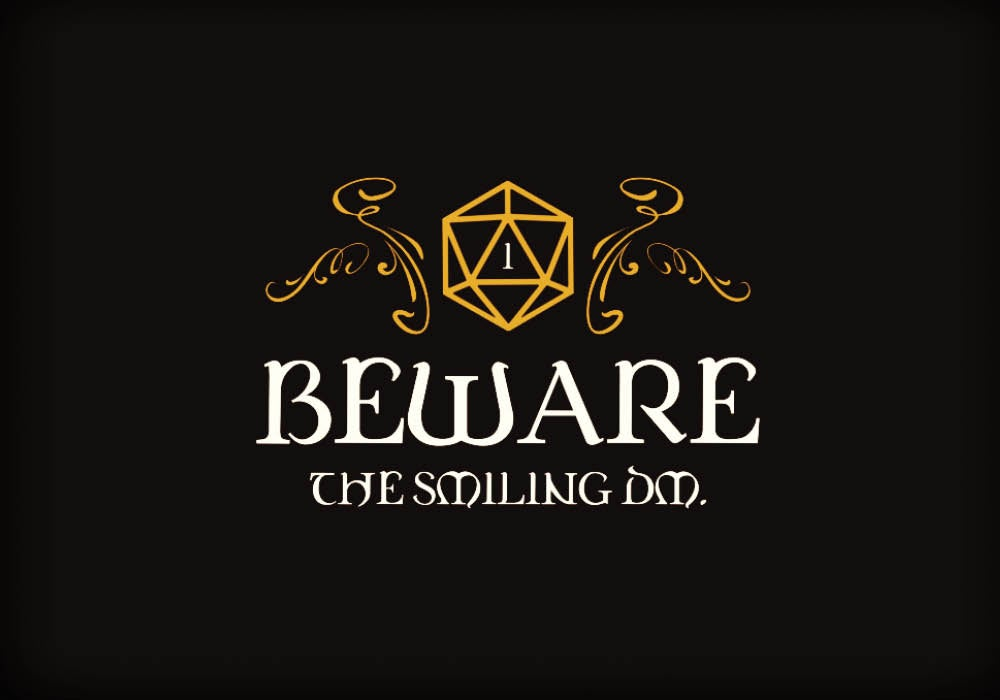 https://www.teepublic.com/t-shirt/2111455-beware-the-smiling-dm-tabletop-rpg-addict