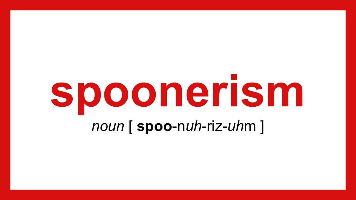 spoonerism