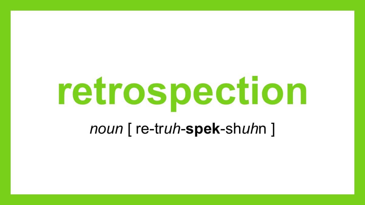 Word Of The Day Retrospection Dictionary Com