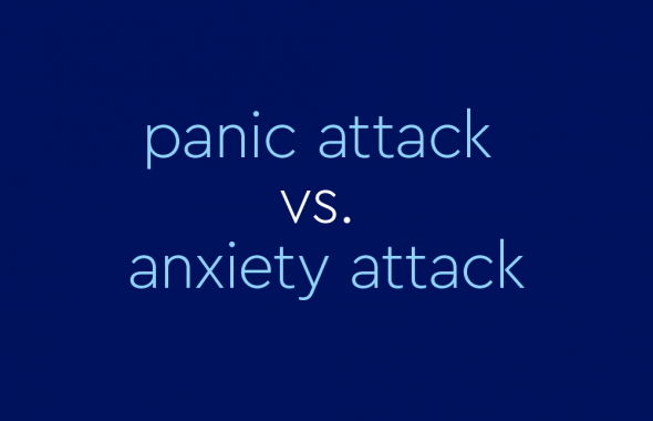 """text on blue background: """"panic attack vs. anxiety attack"""""""