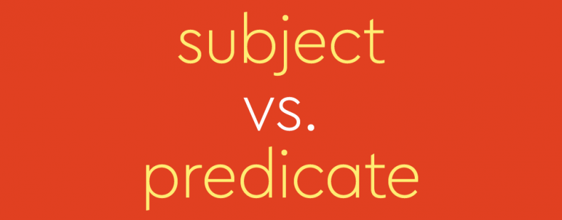 How To Determine Subject Vs Predicate In A Sentence Dictionary Com